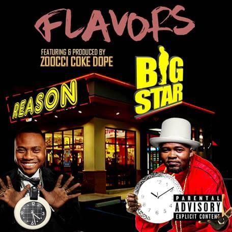 Big Star Flavors ft Reason & Zoocci Coke Dope