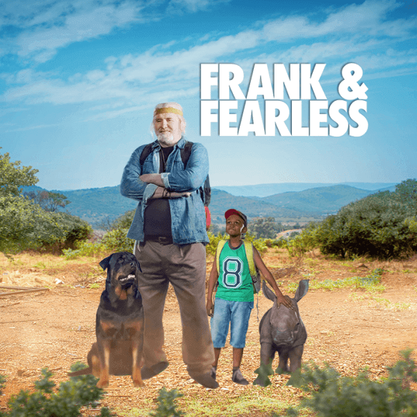 Leon Schuster's Frank & Fearless