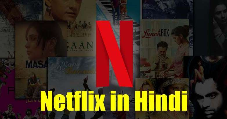 Netflix available in Hindi