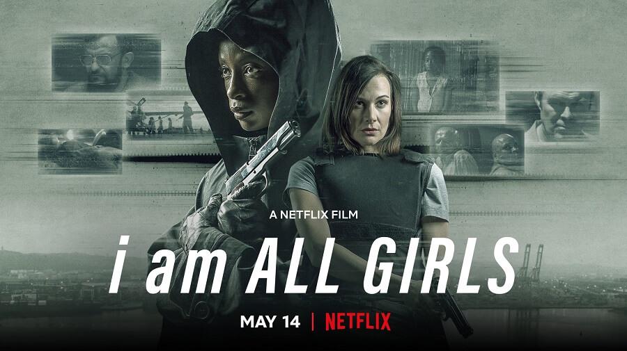 I Am All Girls Netflix