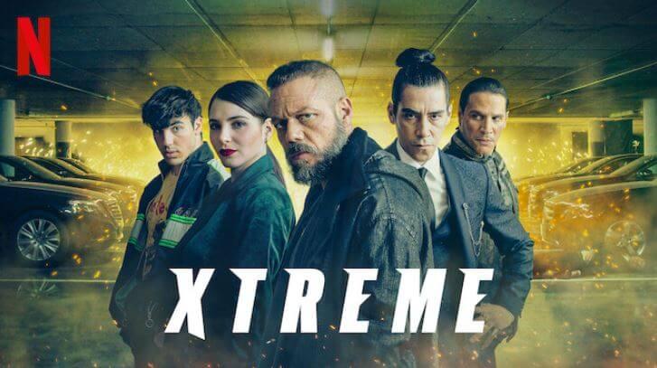 Xtreme Netflix movie
