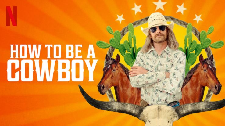 How to Be a Cowboy - Netflix Series